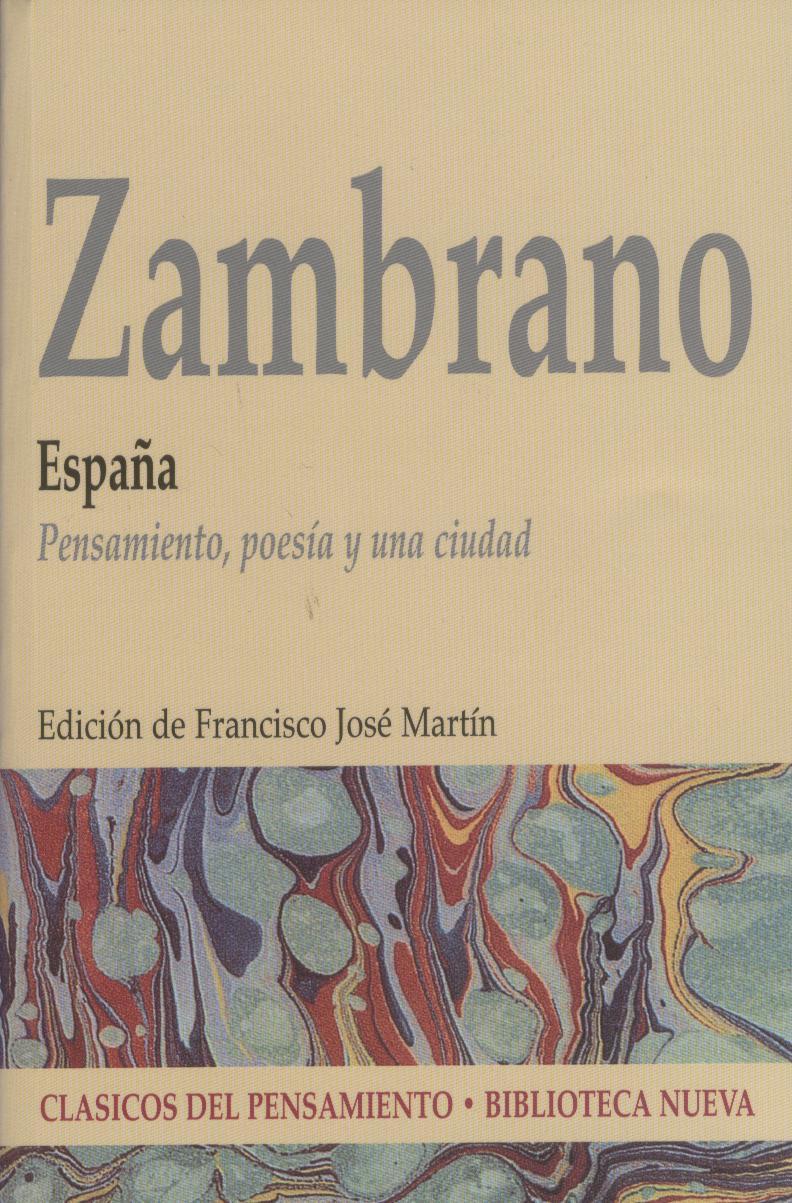 España. Pensamiento, poesía y una ciudad