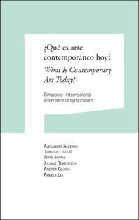 ¿Qué es arte contemporáneo hoy? What Is Contemporary Art Today?