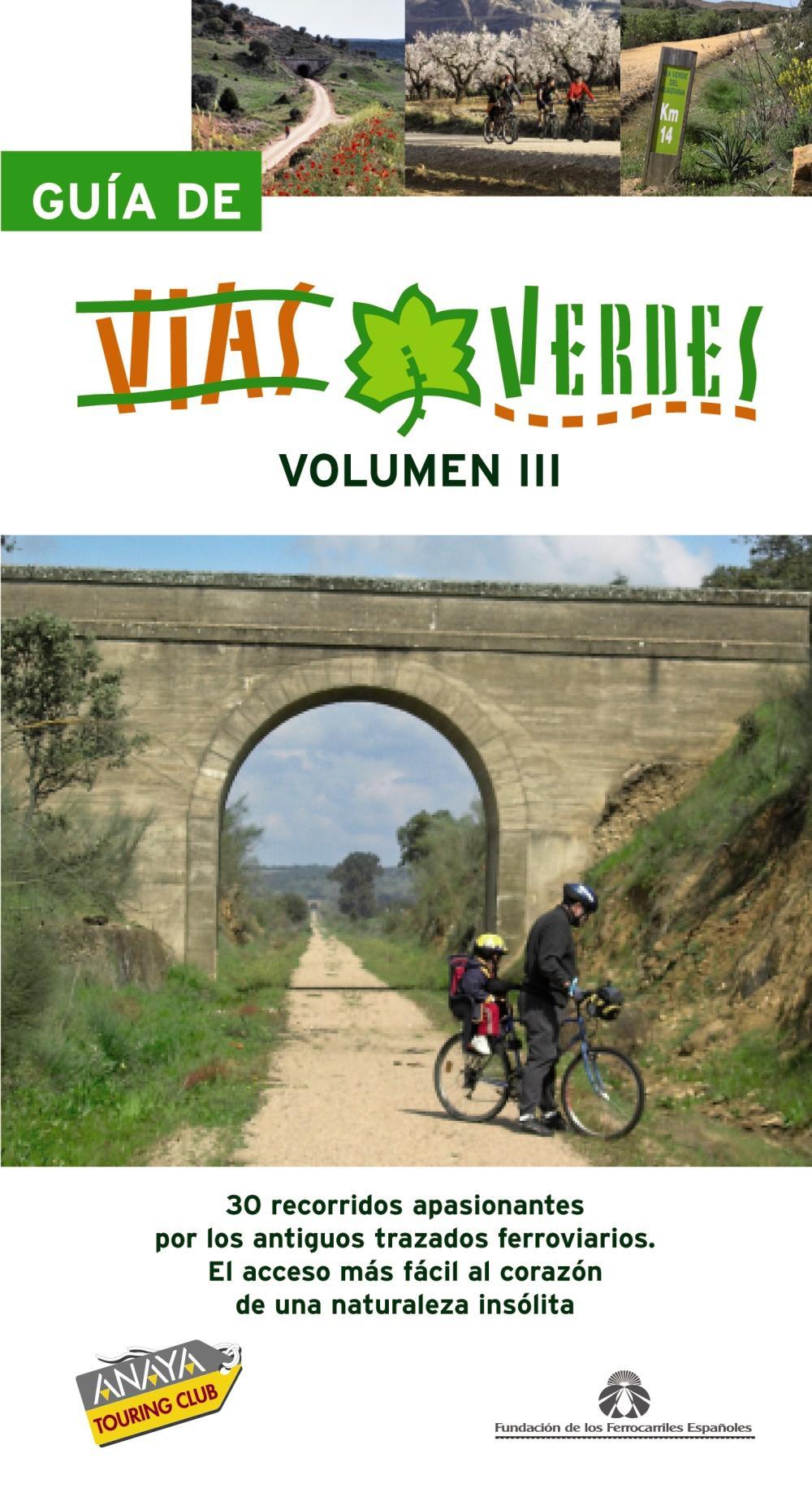 Guía de Vías Verdes. Vol. III