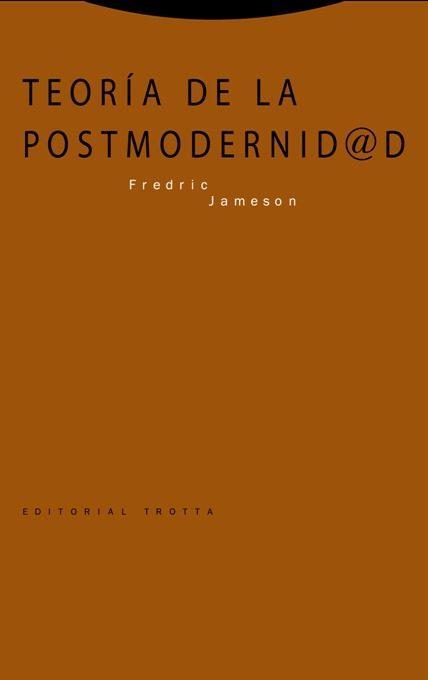TEORÍA DE LA POSTMODERNIDAD (4ª EDICIÓN)
