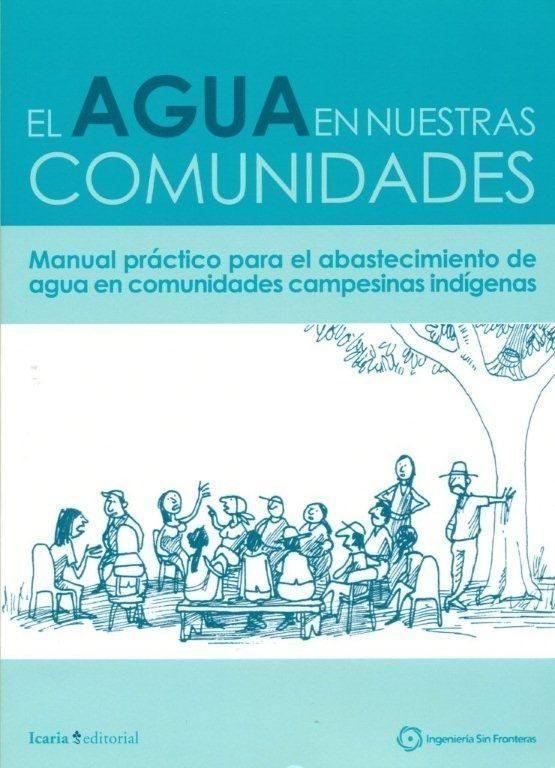 EL AGUA EN NUESTRAS COMUNIDADES