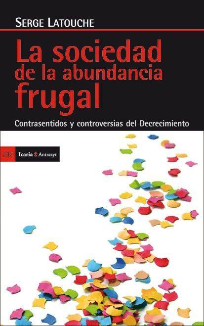 La sociedad de la abundancia frugal