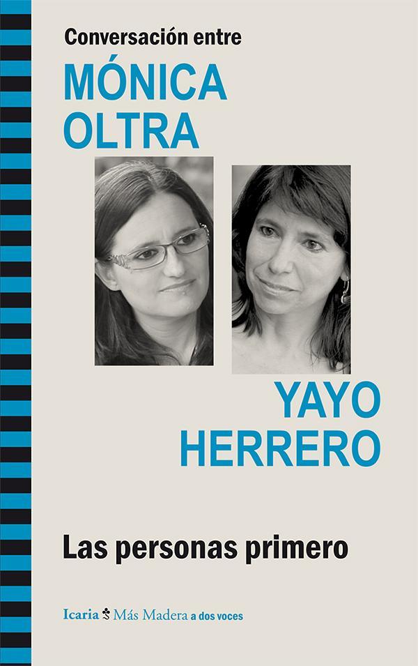 Conversación entre MÓNICA OLTRA y YAYO HERRERO