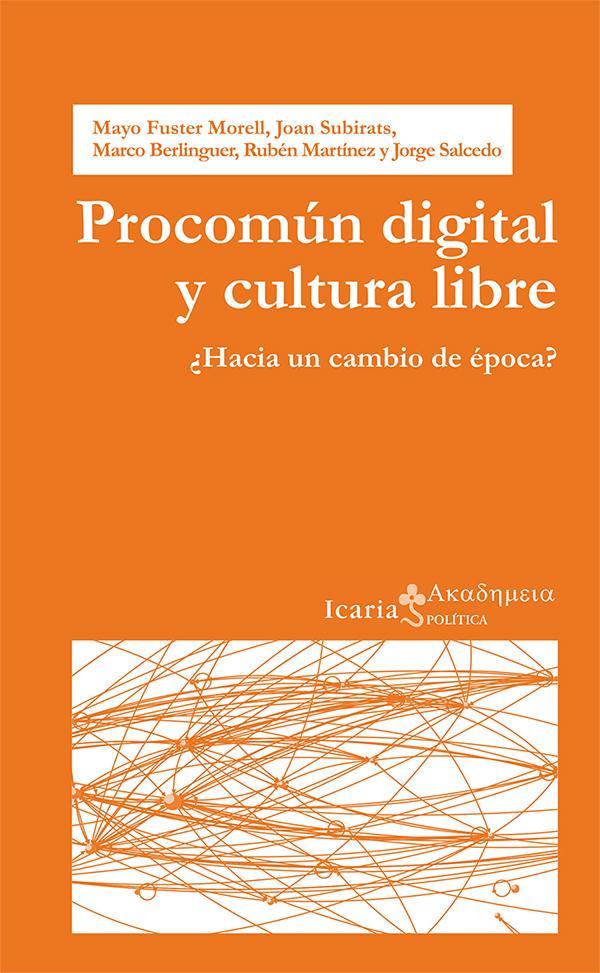 Procomún digital y cultura libre