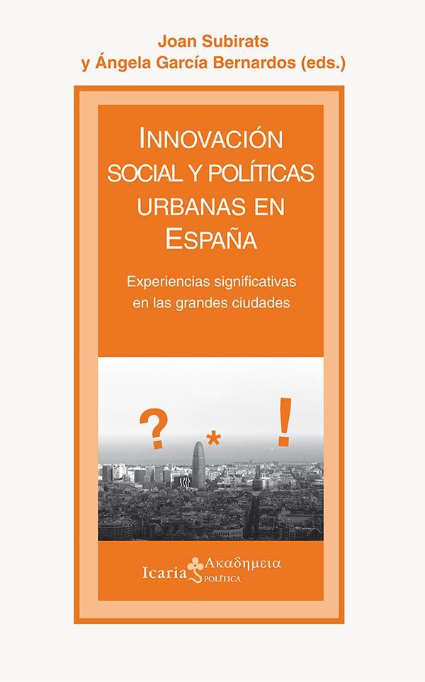 INNOVACIÓN SOCIAL Y POLÍTICAS URBANAS EN ESPAÑA