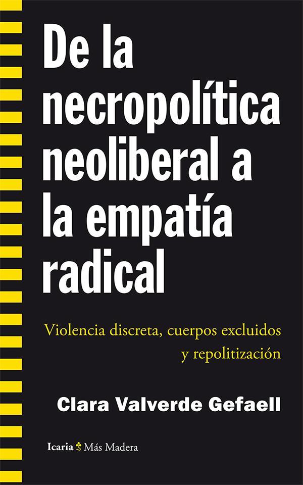 De la necropolítica neoliberal a la empatía radical