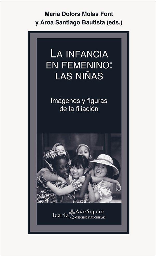 LA INFANCIA EN FEMENINO: LAS NIÑAS