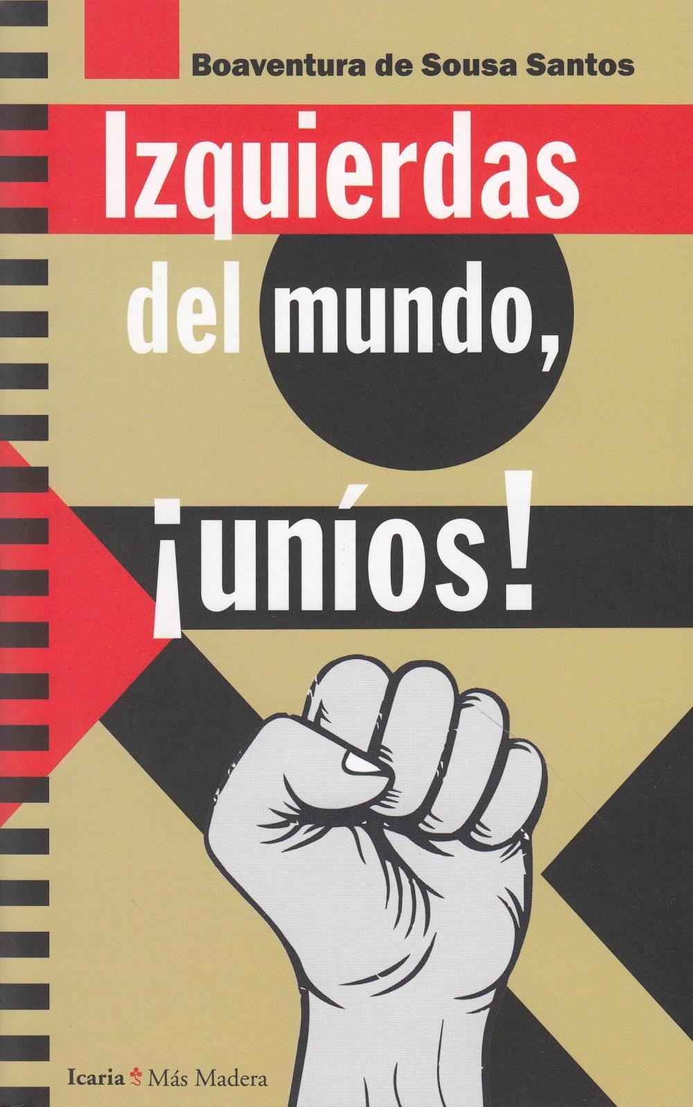 Izquierdas del mundo, ¡Uníos!