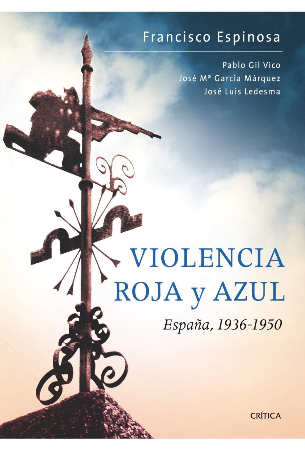 Violencia roja y azul  España, 1936-1950