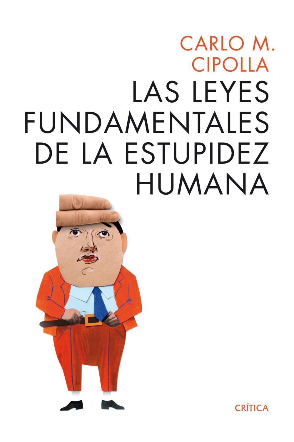 Las leyes fundamentales de la estupidez humana