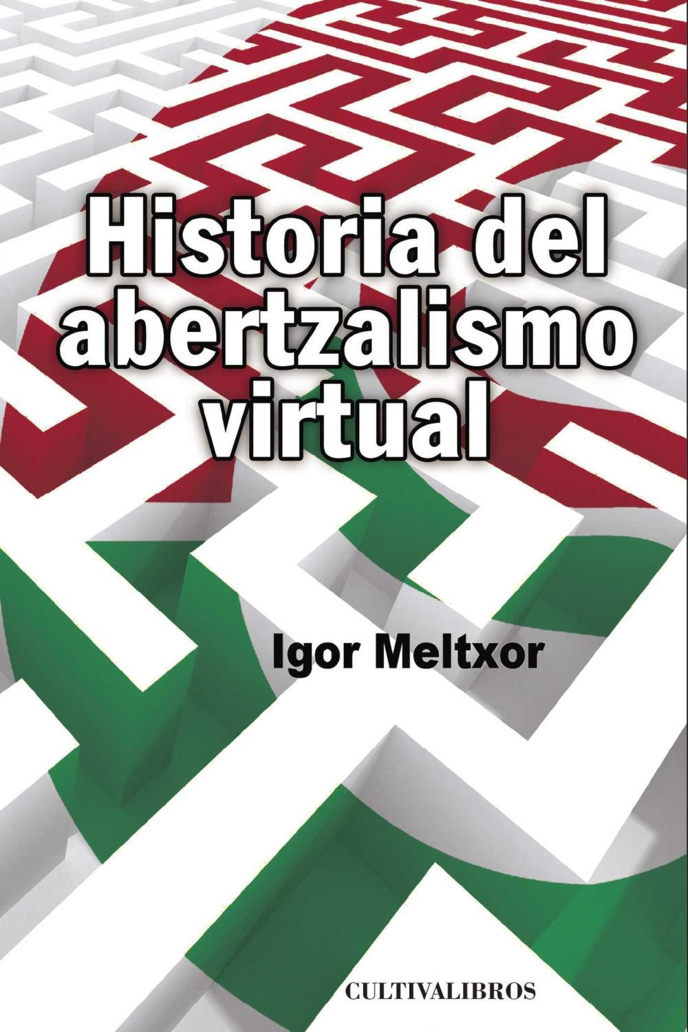 Historia del abertzalismo virtual