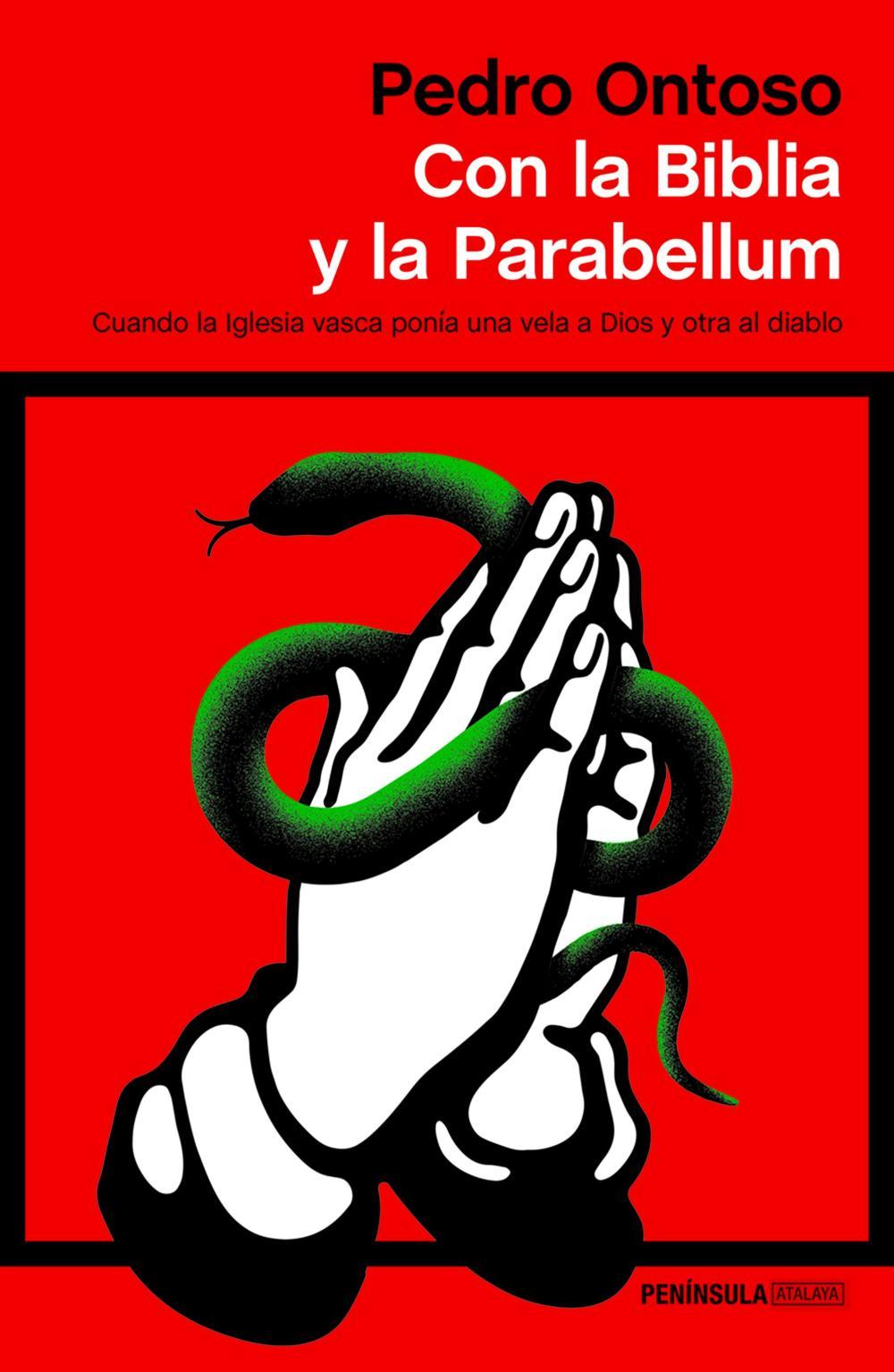 Con la Biblia y la Parabellum