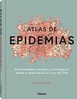 ATLAS DE LAS EPIDEMIAS