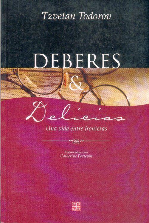 DEBERES & DELICIAS/UNA VIDA ENTRE FRONTERAS