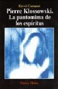 PIERRE KLOSSOWSKI LA PANTOMIMA DE LOS ESPÍRITUS