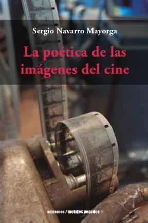 LA POÉTICA DE LAS IMÁGENES DEL CINE
