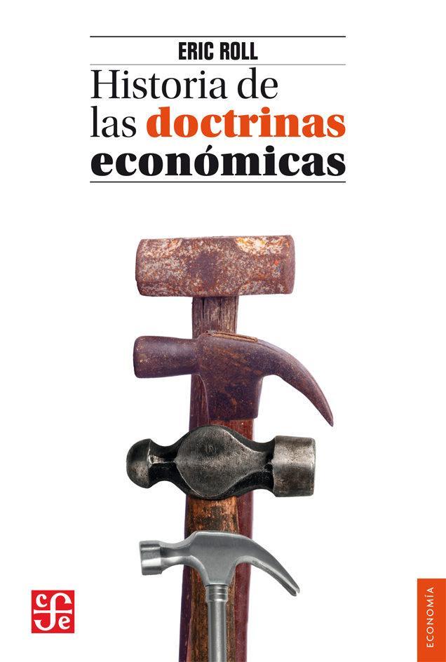HISTORIA DE LAS DOCTRINAS ECONOMICAS