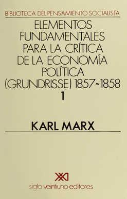 Grundrisse. 1857-1858. Vol. 1