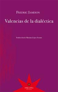VALENCIAS DE LA DIALÉCTICA