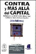 CONTRA Y MAS ALLA DEL CAPITAL