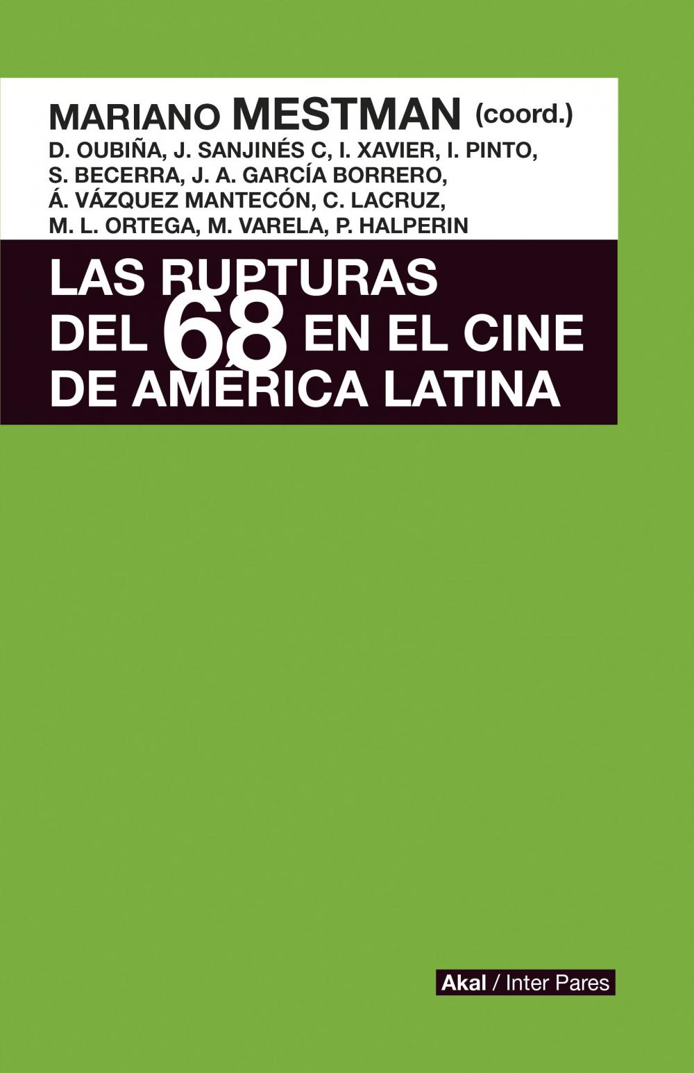 LAS RUPTURAS DEL 68 EN EL CINE DE AMÉRICA LATINA : CONTRACULTURA, EXPERIMENTACIÓ
